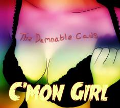 Damnable Cads - Cmon Girl cover